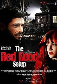 The Red Hood Setup Poster