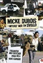 Micke Dubois: Mycket mer än Svullo