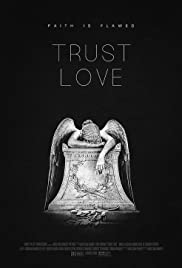Trust Love Poster