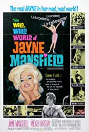 The Wild Wild World of Jayne Mansfield Poster