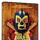 The Dead Sleep Easy (2007)