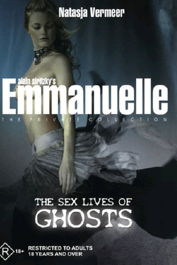 Emmanuelle The Private Collection The Sex Lives Of Ghosts Tv Movie 2004 Imdb