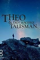 Theo & Den Magiske Talisman