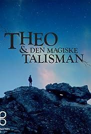 Theo & Den Magiske Talisman Poster
