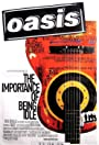 Oasis: The Importance of Being Idle