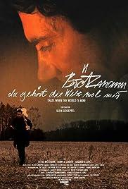 Brötzmann - Da gehört die Welt mal mir Poster