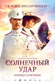 Solnechnyy udar(2014) Poster - Movie Forum, Cast, Reviews