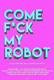 Come F*ck My Robot (2020)