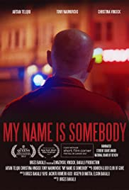 My Name Is Somebody Poster