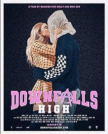 Downfalls High (2021)
