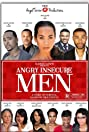 Angry Insecure Men 2