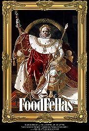 Foodfellas Poster