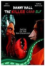 Danny Hall the Killer Crab Elf
