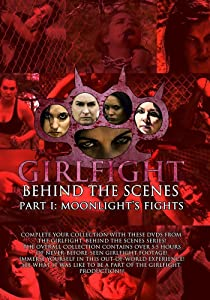 GIRLFIGHT: Behind the Scenes, Part I: Moonlight's Fights tamil pdf download