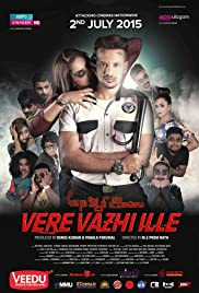 Vere Vazhi Ille Poster