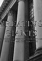 Creating Giants