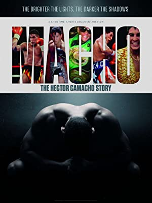 Where to stream Macho: The Hector Camacho Story