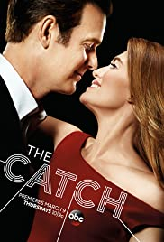 View The Catch - Season 1 (2016) TV Series poster on Ganool