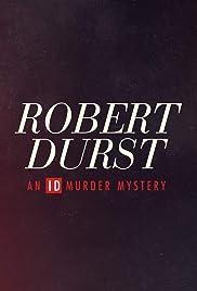 Robert Durst: An ID Murder Mystery Poster