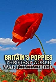 Britain's Poppies: The First World War Remembered Poster