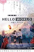 Hello World: Harô wârudo (2019) Poster