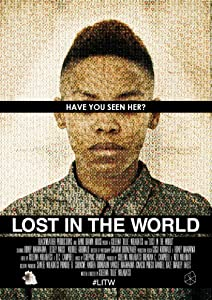 USA movie downloads free Lost in the World, Xolelwa 'Ollie' Nhlabatsi South Africa [1920x1080] [720x320] [480p] (2015)