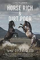 Horse Rich & Dirt Poor