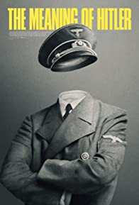 Primary photo for The Meaning of Hitler