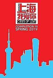 Shanghai, I Love You Poster