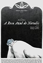 The Blue Flower of Novalis(2018) Poster - Movie Forum, Cast, Reviews