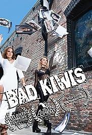 Bad Kiwis Poster