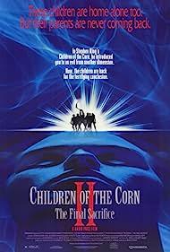 Children of the Corn II: The Final Sacrifice (1992)