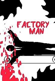 Factory Man Poster