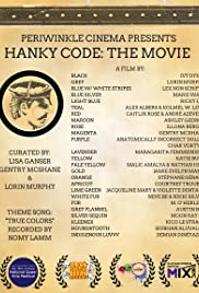 Hanky Code: The Movie Poster