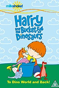 Primary photo for Harry and His Bucket Full of Dinosaurs