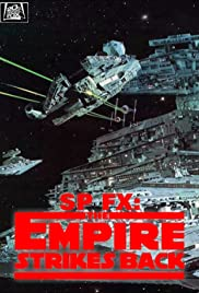 SP FX: Special Effects - The Empire Strikes Back Poster