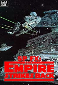 Primary photo for SP FX: Special Effects - The Empire Strikes Back