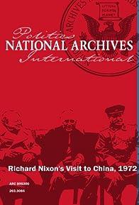Primary photo for Richard Nixon's Visit to China, 1972