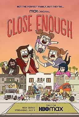 """""""Close Enough"""""""