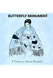 Butterfly Monument: A Tribute to Shannen Koostachin