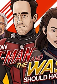 How Ant-Man and the Wasp Should Have Ended Poster