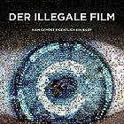 The Illegal Film (2019)