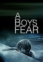 A Boy's Fear