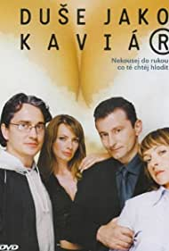 Sasa Rasilov, Ondrej Vetchý, Tatiana Vilhelmová, and Alice Bendová in Duse jako kaviár (2004)
