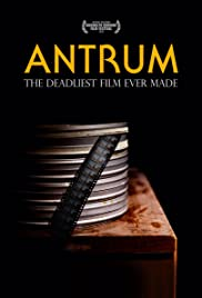 Antrum: The Deadliest Film Ever Made Poster