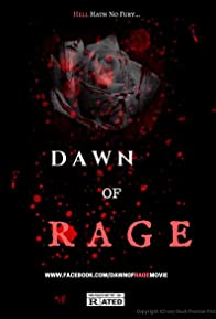 Primary photo for Dawn of Rage