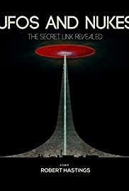 UFOs and Nukes: The Secret Link Revealed Poster