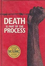 Death Is Part of the Process