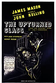 Primary photo for The Upturned Glass