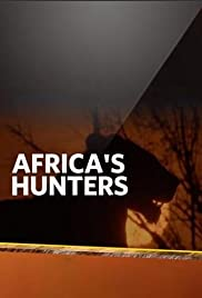 Africa's Hunters - Season 1
